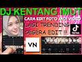 Tutorial Edit Transisi VN Lagu DJ Kentang Imut - Edit Foto Jadi Pakai Hp