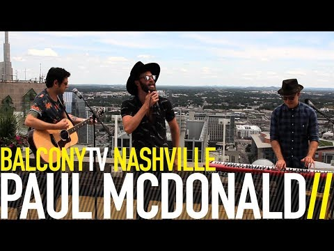 PAUL MCDONALD  CALL ON ME BalconyTV