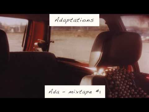 Ada - Forty Winks 'Adaptations - Mixtape #1' Album