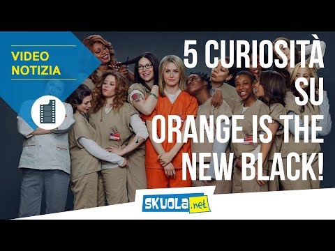 Orange Is The New Black: tutto quello che non sai!