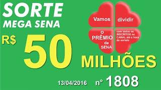 PALPITE MEGA SENA - 1808 -13/04/2016 - quarta-feira - SorteMegaSena