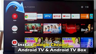 Install Google Chrome on Android  TV & Android TV Box