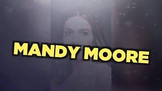 Лучшие фильмы Mandy Moore