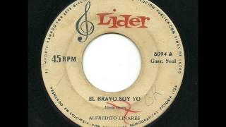 Alfredito Linares - El Bravo Soy Yo (Lider COL)