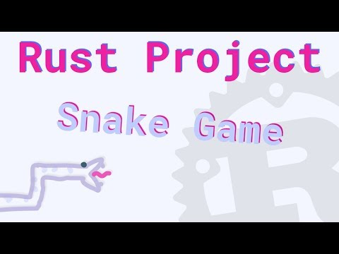 Making a Snake Game in Rust thumbnail