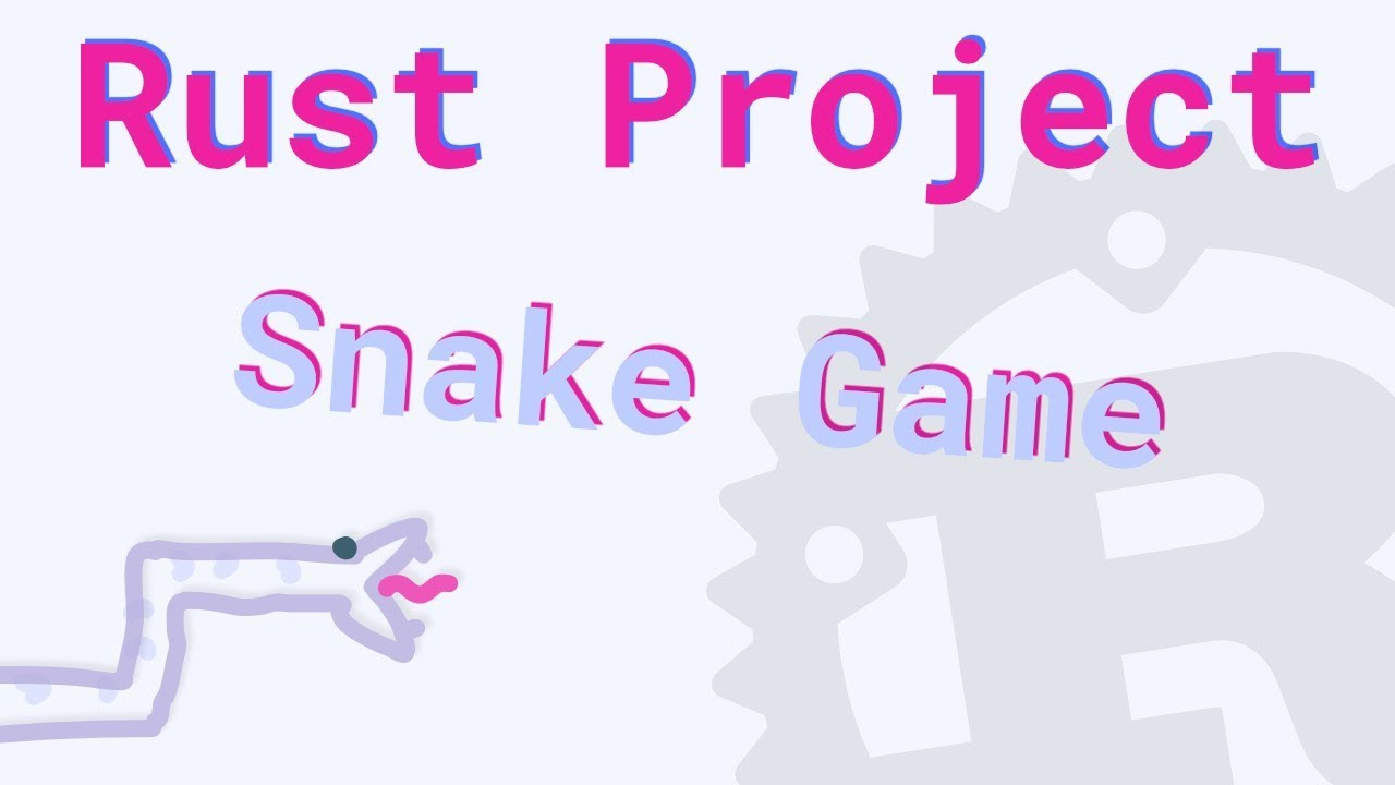 Making a Snake Game in Rust