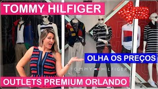 TOMMY HILFIGER Compras em ORLANDO PREMIUM OUTLETS com PREÇOS no Viajar Muda Tudo!