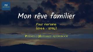 Mon Rêve Familier | Poème - FRENCH POEM - ( Audio With Text & Music Background)