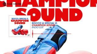 Rocco & Special D. – Champion Sound