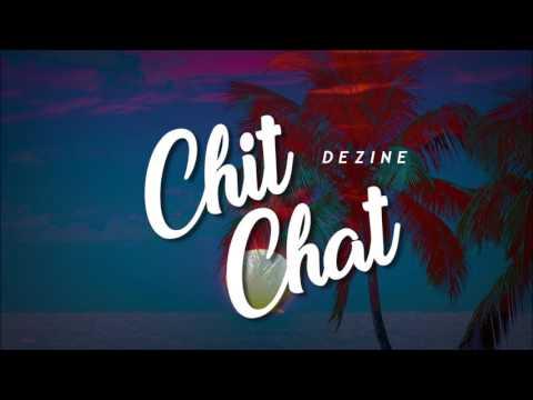 Dezine - Chit Chat