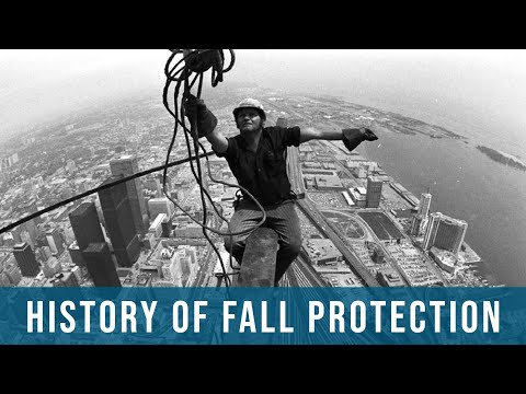 History Of Fall Protection | Division 3M, 2D Safety, Hazards, Training, Oregon OSHA