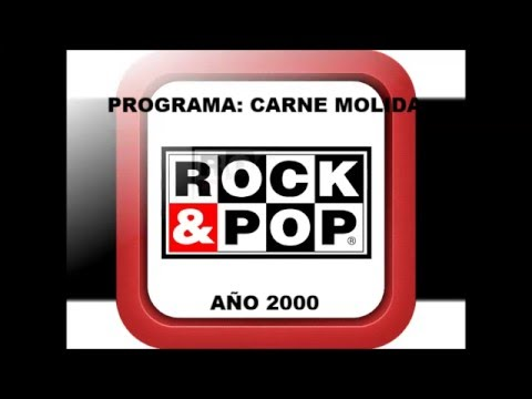 Carne Molida Radio Rock & Pop año 2000