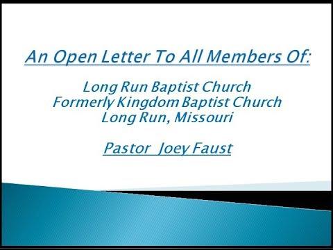 An Open Letter To All Members Of Long Run Baptist Church