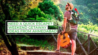 Weekend Getaways from Ahmedabad | Make Every Spend Count, with InterMiles