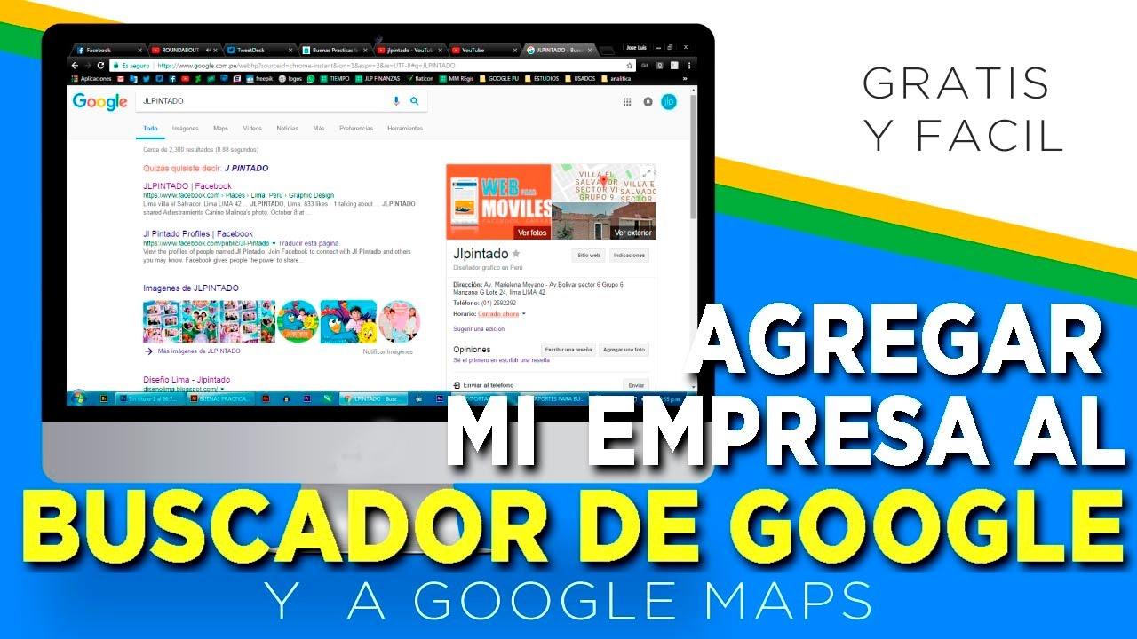 Agregar Mi Empresa Al Buscador De Google Y A Google Maps Youtube