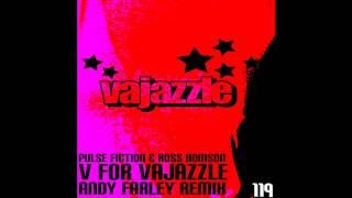Pulse Fiction & Ross Homson - V For Vajazzle (Andy Farley Remix) (Toolbox Recordings)