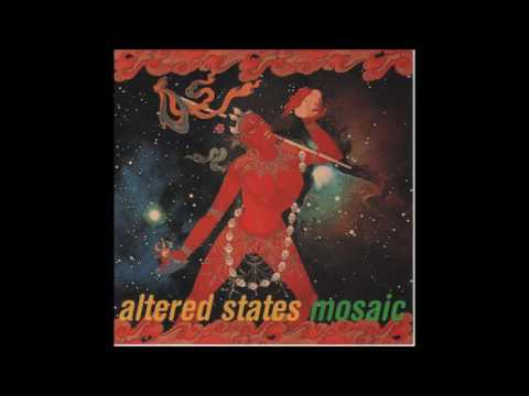 Altered States - Mosaic