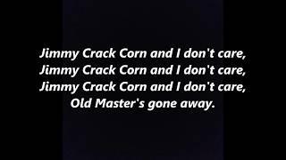Jimmy Crack Corn Blue Tail Fly LYRICS WORDS BEST TOP POPULAR FAVORITE TRENDING SING ALONG Folk