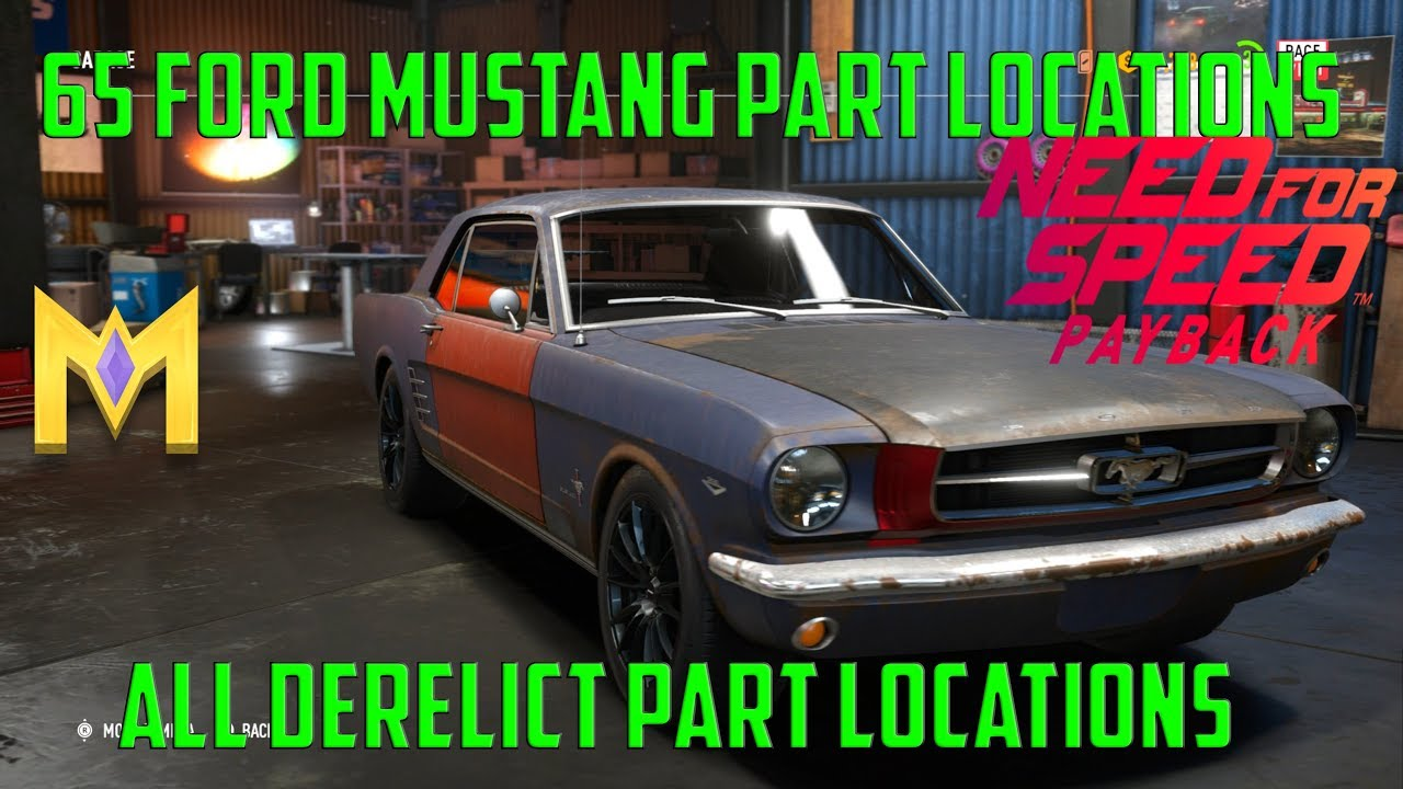 Need for speed payback derelict car part locations ford mustang 1965 derelict mustang parts