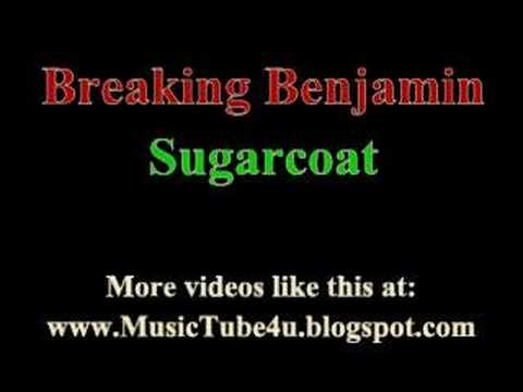 Breaking Benjamin - Sugarcoat