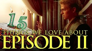 15 Things We Love In Star Wars Episode 2 - Up At Noon Live!