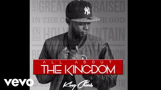 King Charis - All About The Kingdom (Official Audio)