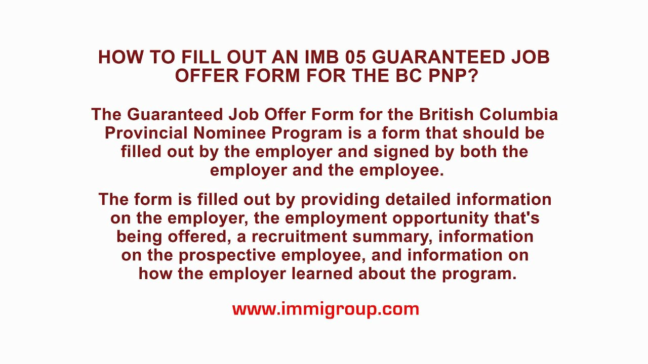 How to fill out an imb 05 guaranteed job offer form for the bc pnp how to fill out an imb 05 guaranteed job offer form for the bc pnp spiritdancerdesigns Image collections