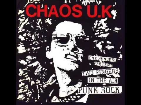 CHAOS UK   One Hundred Percent Two Fingers in the Air Punk Rock FULL ALBUM