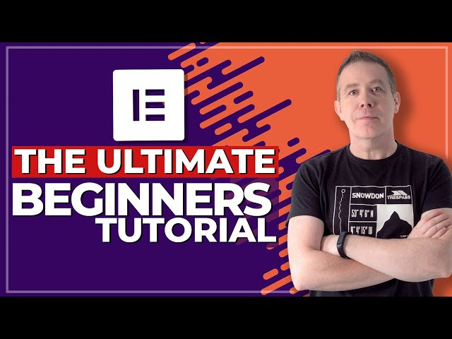 The ULTIMATE Elementor Compendium - From Beginners to Intermediate!