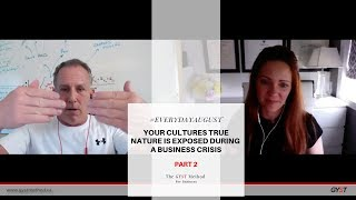 The GYST Method | Your Culture is Showing...How Do You Handle a Crisis? Part2