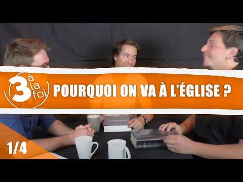 POURQUOI ON VA À L'ÉGLISE ? (1/4)