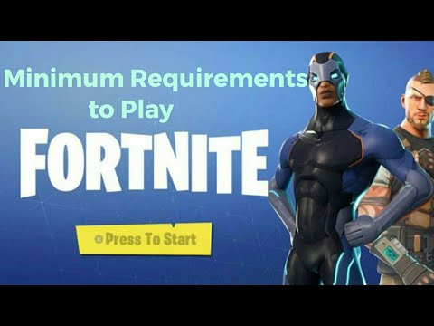 Minimum Requirements For Fortnite Mobile & PC