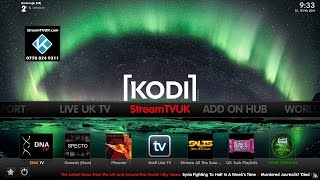 The best new kodi build from streamtvuk with 2 great iptv addons feb
