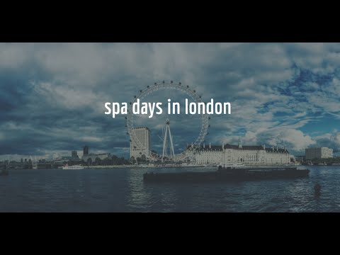 Spa Days In London