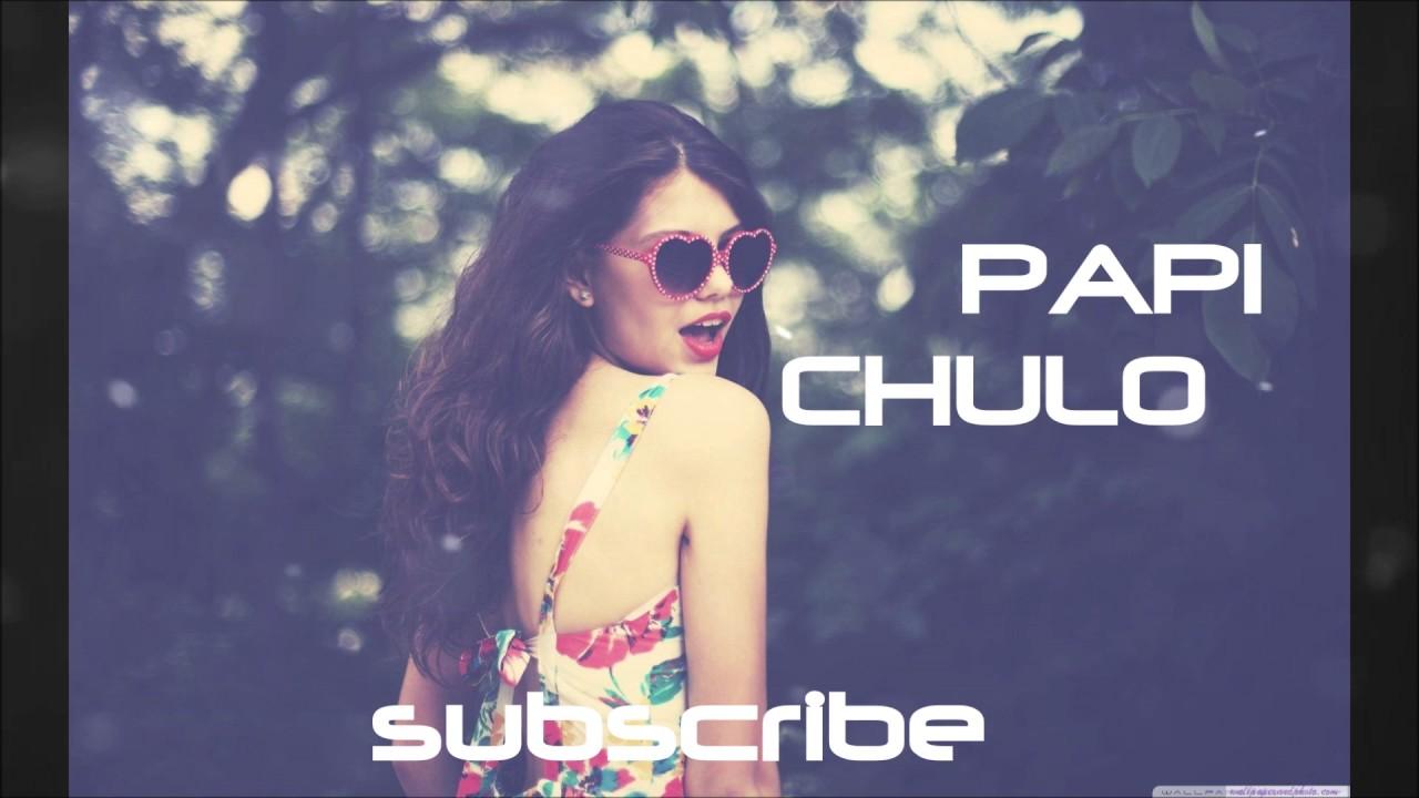Papi chulo mp3 download tune pk youtube.