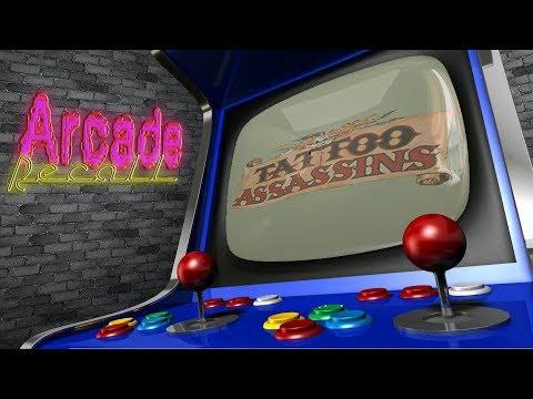 Arcade Recall: Tattoo Assassins