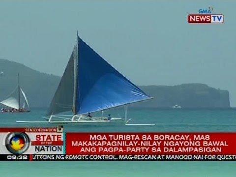SONA: Mga turista sa Boracay, mas makakapagnilay-nilay ngayong bawal ang pagpa-party sa dalampasigan