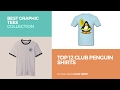 Top 12 Club Penguin Shirts // Best Graphic Tees Collection