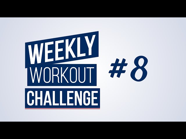 Weekly Workout Challenge #8 | Renaud Center