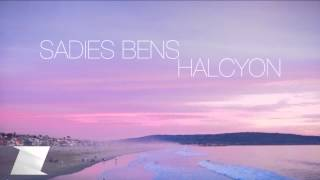 Sadies Bens - Halcyon (Original Mix) | Free Download