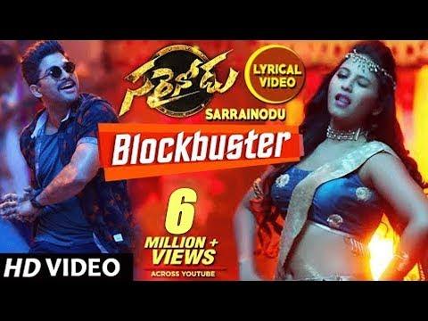 Sarrainodu Songs   Blockbuster Full Song - Lyrical   Allu Arjun, Rakul Preet   SS Thaman