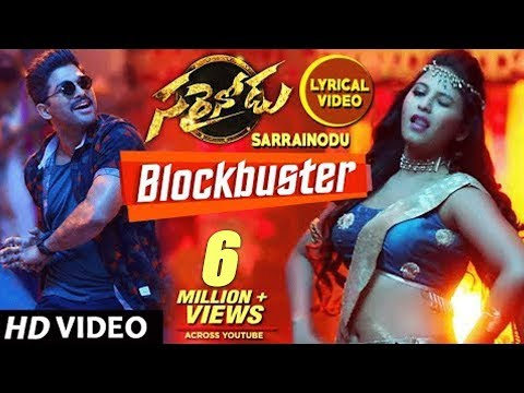 Blockbuster Lyrical Video Song |...