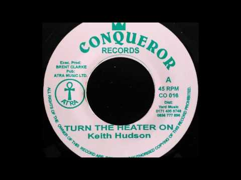 KEITH HUDSON - Turn The Heater On [1975]