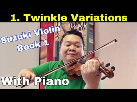 Twinkle Variations (with Piano) | Suzuki Violin Book 1