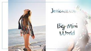 Jessica (제시카) Big Mini World【韓繁特效中字】