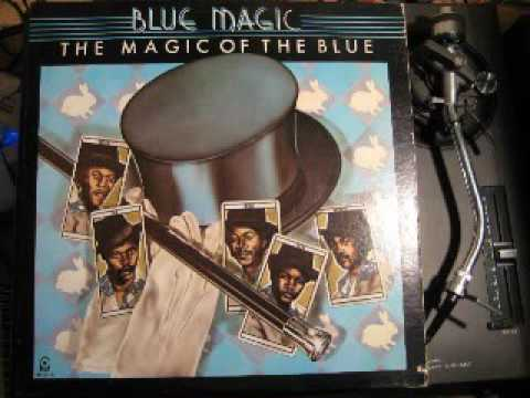 BLUE MAGIC - Never get over you