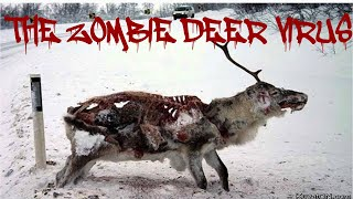 The Zombie Deer Virus