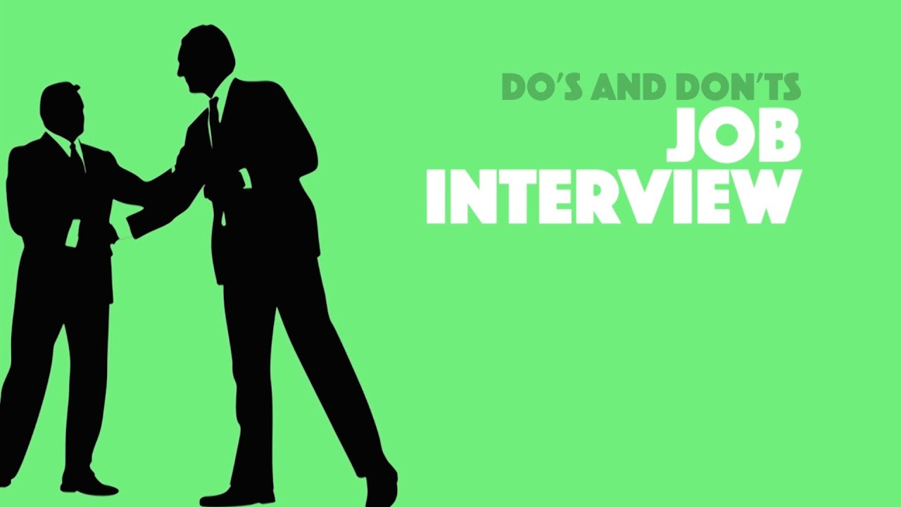 skill up job interview do s and don ts skill up job interview do s and don ts