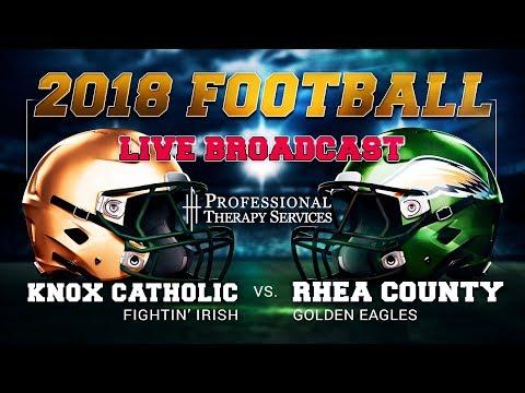 2018 Football - Knox Catholic at Rhea County