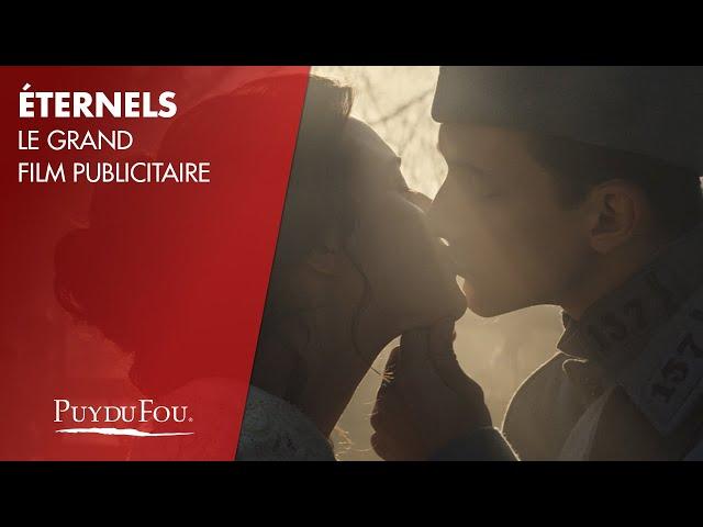 « Éternels » - le grand film publicitaire du Puy du Fou